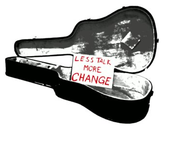 Less Talk More Change